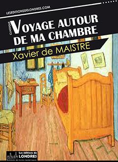 Voyage autour de ma chambre les editions de londres for Autour de ma chambre