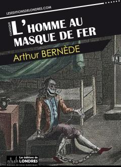 L-homme-au-masque-de-fer | Les Editions de Londres