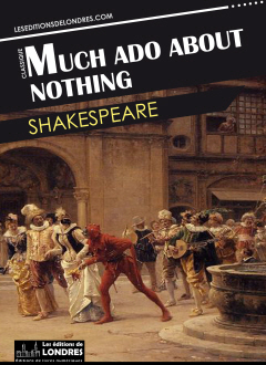 an overview of plot setting of shakespeares play much ado about nothing A colourful powerpoint presentation lesson resource with images to illustrate the plot of much ado about nothing by william shakespeare includes quotations from the.