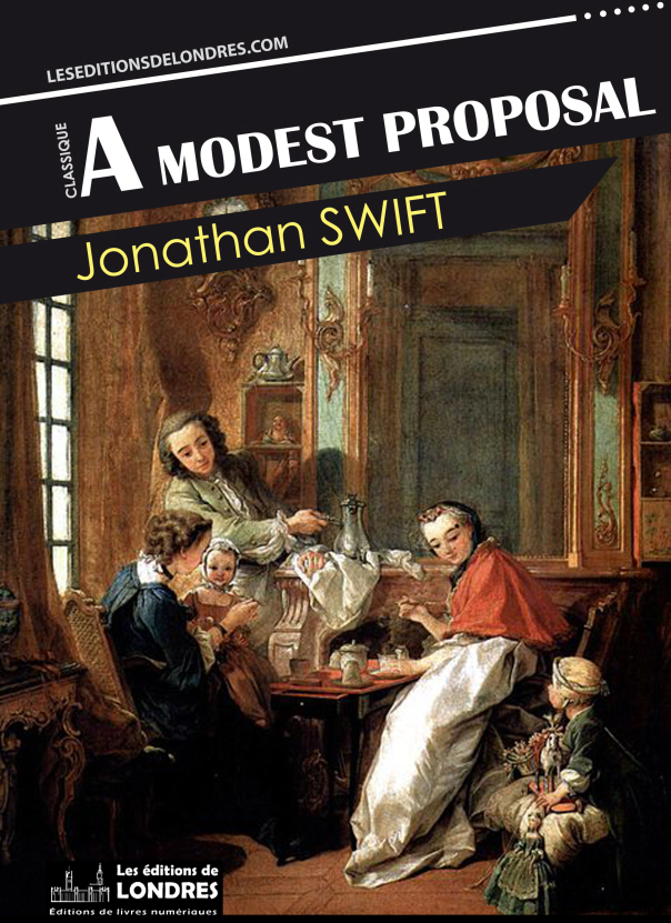 Extrait A Modest Proposal Les Editions De Londres