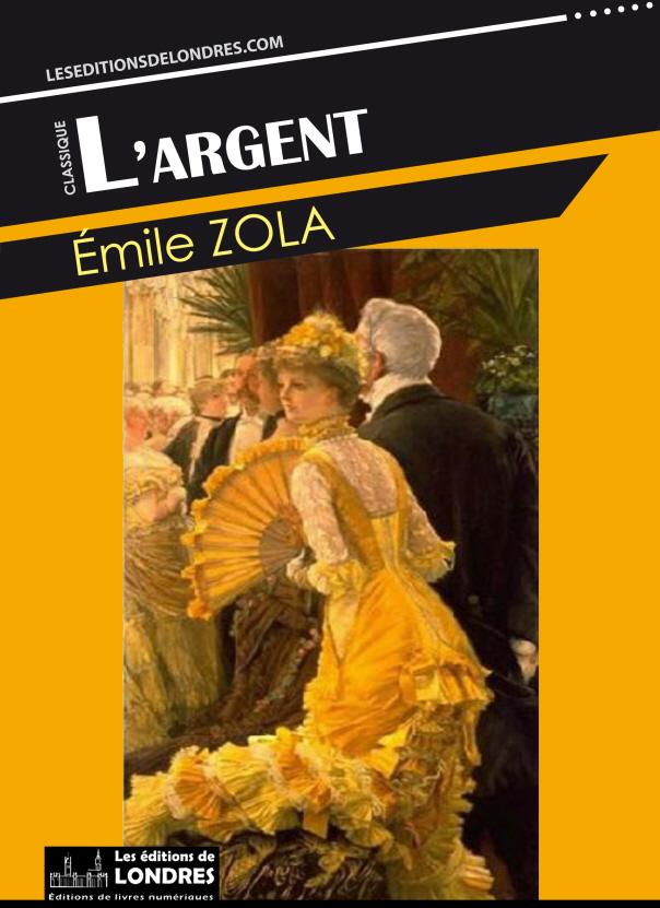 L argent. Emile Zola 2a2055fb2de