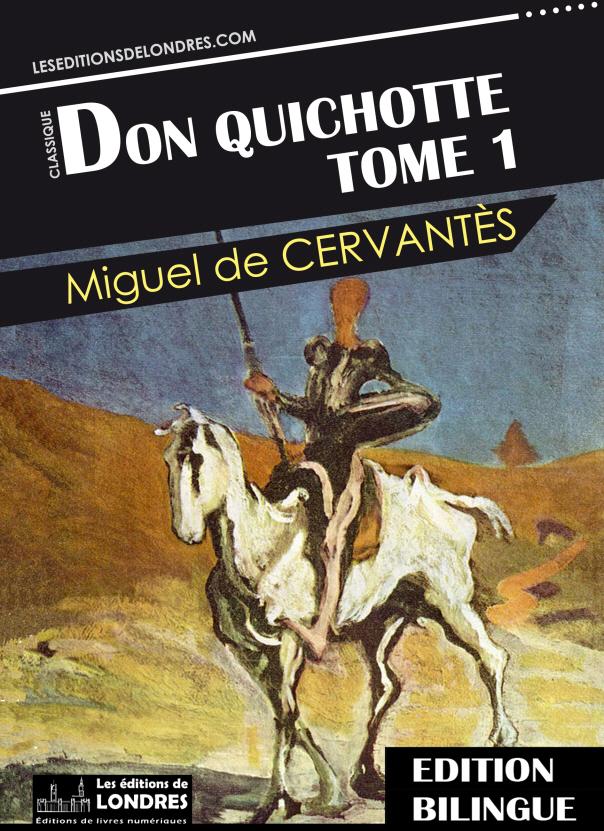Extraitdon Quichotte Tome 1 Les Editions De Londres